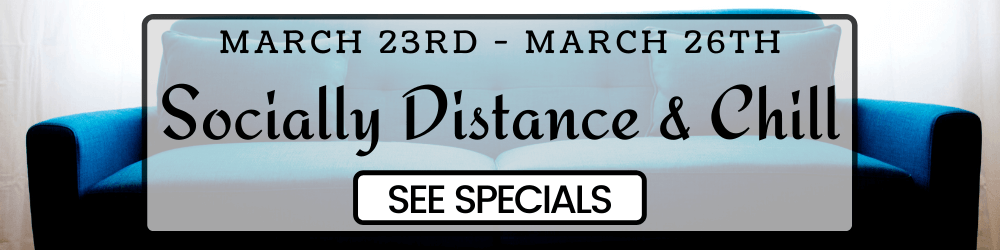 social distance and chill specials